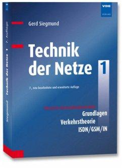 Technik der Netze 1 - Siegmund, Gerd