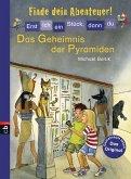 Das Geheimnis der Pyramiden / Erst ich ein Stück, dann du. Finde dein Abenteuer! Bd.3 (eBook, ePUB)
