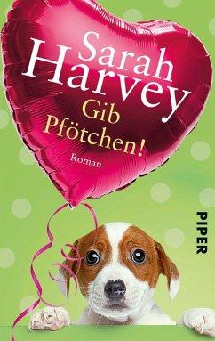 Gib Pfötchen! (eBook, ePUB) - Harvey, Sarah