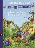 Die Jagd nach dem Schatz der Inka / Erst ich ein Stück, dann du. Finde dein Abenteuer! Bd.5 (eBook, ePUB)