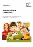 Geschenkfreude im Kleinkindalter: Eine empirische Studie zur emotionalen Sozialisation von Kleinkindern in einer Geschenksituation (eBook, PDF)