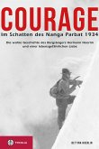 Courage. Im Schatten des Nanga Parbat 1934 (eBook, ePUB)