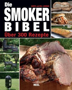 Die Smoker-Bibel (eBook, ePUB) - Jamison, Bill; Jamison, Cheryl