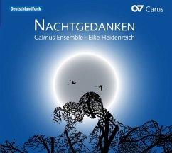 Nachtgedanken - Heidenreich/Calmus Ensemble