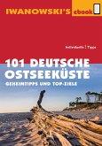 101 Deutsche Ostseeküste - Reiseführer von Iwanowski (eBook, ePUB)
