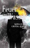 Feuer und Wasser (eBook, ePUB)