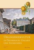 Orangeriekultur in Österreich, Ungarn und Tschechien (eBook, PDF)