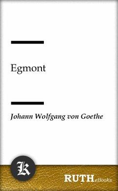 Egmont (eBook, ePUB) - Goethe, Johann Wolfgang von