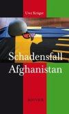 Schadensfall Afghanistan