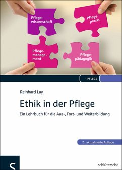 Ethik in der Pflege (eBook, PDF) - Lay, Reinhard