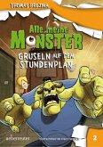 Gruseln auf dem Stundenplan / Alle meine Monster Bd.2