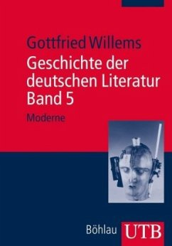 Moderne / Geschichte der deutschen Literatur Bd.5 - Willems, Gottfried