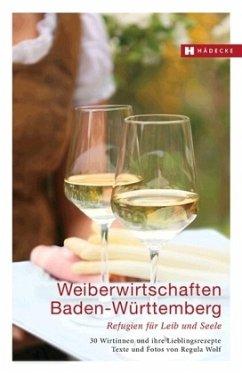 Weiberwirtschaften Baden-Württemberg - Wolf, Regula