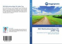 365 Motivationstipps für jeden Tag