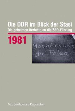 Die DDR im Blick der Stasi 1981