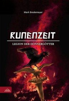 Legion der Donnergötter / Runenzeit Bd.4