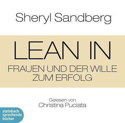 Lean In, 2 Audio-CDs - Sandberg, Sheryl