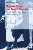 Mojzesz Schorr und Majer Balaban
