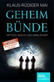 Geheimbünde - Mythos, Macht und Wirklichkeit (eBook, ePUB)