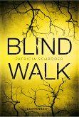 XXL-Leseprobe: Blind Walk (eBook, ePUB)