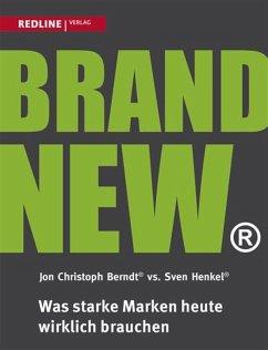 Brand New (eBook, PDF) - Berndt, Jon Christoph; Henkel, Sven
