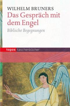 Das Gespräch mit dem Engel - Bruners, Wilhelm