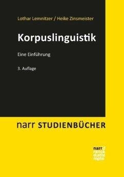 Korpuslinguistik - Lemnitzer, Lothar;Zinsmeister, Heike