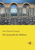 Die Gymnastik der Hellenen