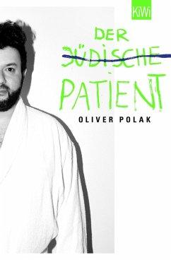 Der jüdische Patient - Polak, Oliver