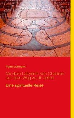 Mit dem Labyrinth von Chartres auf dem Weg zu dir selbst