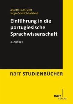Einführung in die portugiesische Sprachwissenschaft - Endruschat, Annette; Schmidt-Radefeldt, Jürgen