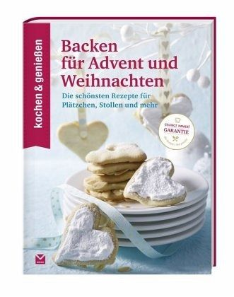 kochen geniessen backen f r advent und weihnachten buch. Black Bedroom Furniture Sets. Home Design Ideas