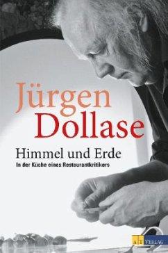 Himmel und Erde - Dollase, Jürgen