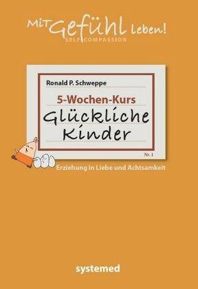 Glückliche Kinder - Schweppe, Ronald P.