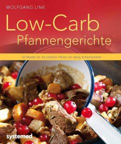 Low-Carb-Pfannengerichte - Link, Wolfgang