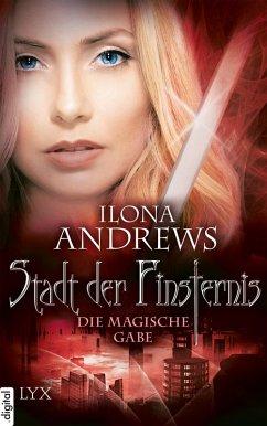 Die magische Gabe / Stadt der Finsternis (eBook, ePUB) - Andrews, Ilona