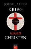 Krieg gegen Christen (eBook, ePUB)