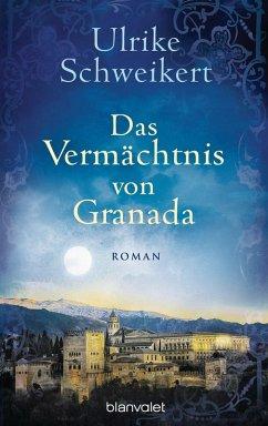 Das Vermächtnis von Granada (eBook, ePUB) - Schweikert, Ulrike