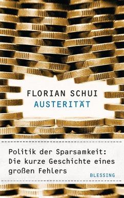 Austerität (eBook, ePUB) - Schui, Florian