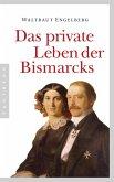 Das private Leben der Bismarcks (eBook, ePUB)