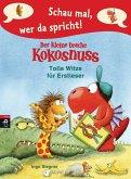 Tolle Witze für Erstleser / Schau mal, wer da spricht. Der kleine Drache Kokosnuss Bd.3 (eBook, ePUB)
