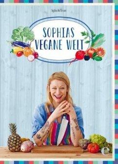 Sophias vegane Welt - Hoffmann, Sophia