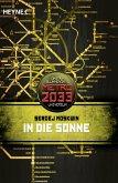 In die Sonne / Metro 2033 Universum Bd.9 (eBook, ePUB)