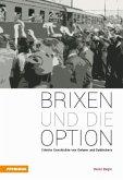 Brixen und die Option