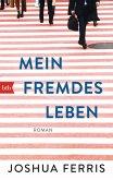 Mein fremdes Leben (eBook, ePUB)