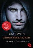 Im Bann der Ewigkeit / Tagebuch eines Vampirs Bd.12 (eBook, ePUB)