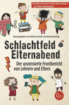 Schlachtfeld Elternabend - Schuler, Bettina;Koeseling, Anja