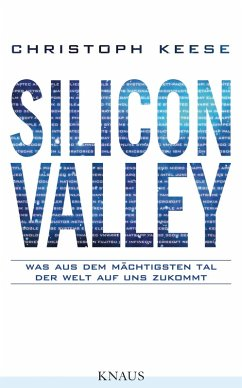 Silicon Valley (eBook, ePUB) - Keese, Christoph