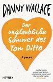 Der unglaubliche Sommer des Tom Ditto (eBook, ePUB)