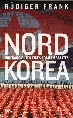Nordkorea (eBook, ePUB) - Frank, Rüdiger